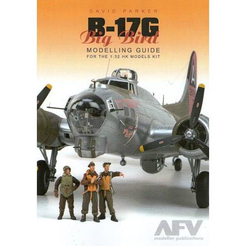 DAVID PARKER B-17G BIG BIRD MODELLING GUIDE