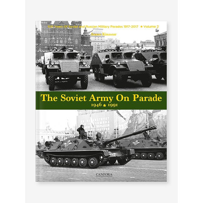 【新製品】CANFORA TRA02 赤軍パレード Vol.2 1946-1990 ソビエト連邦陸軍時代のパレード