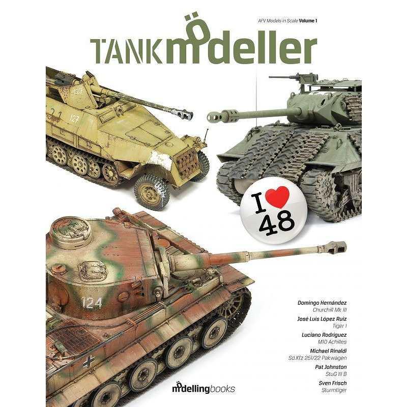 【新製品】モデリングブックス)タンクモデラーVol.1 - I LOVE 48 - 「1/48スケール戦車の仕上げ方」