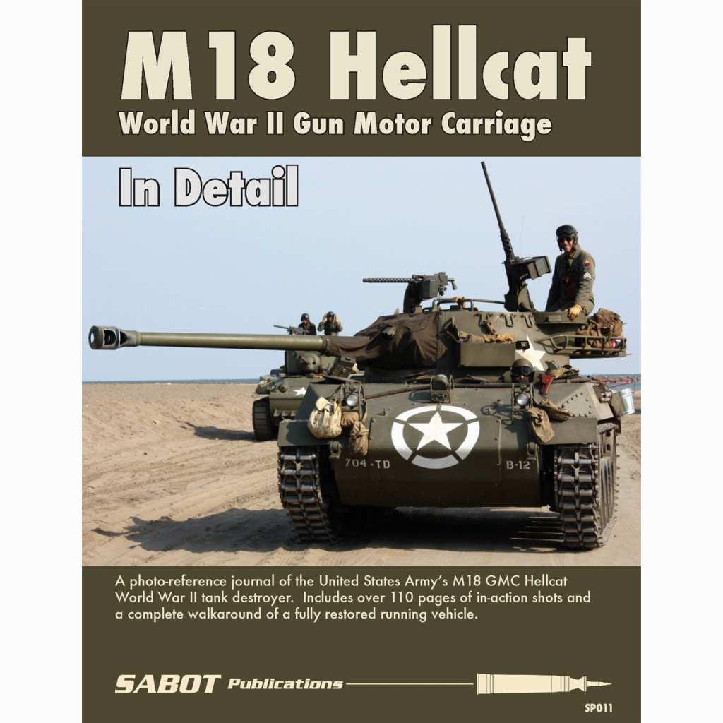 【新製品】SABOT Publications SP011 M18 GMC Hellcat In Detail