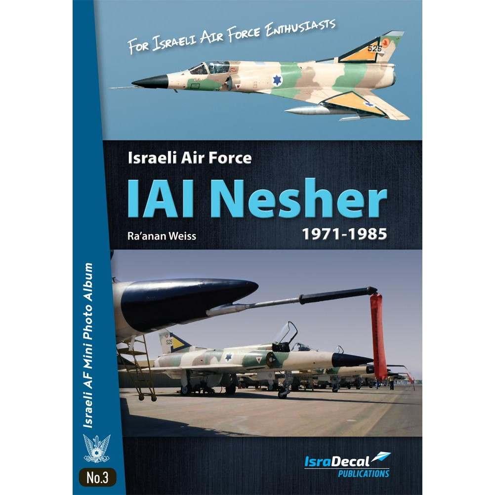 【新製品】IAFB-27 イスラエル空軍 IAI ネシェル 1971-1985