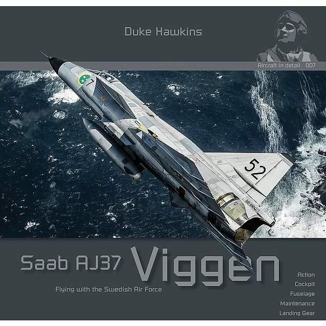 【新製品】エアクラフト・イン・ディテール 007 サーブ AJ37 ビゲン スウェーデン空軍