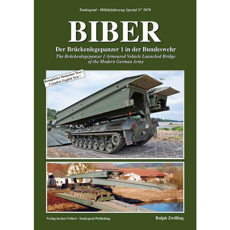 【新製品】5078 ブリュッケンレーゲンパンツァー1 ビーバー架橋戦車 ドイツ連邦陸軍に於ける配備と運用
