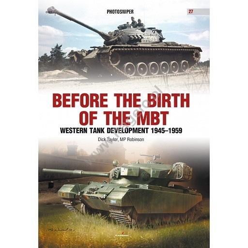 【新製品】PHOTOSNIPER 0027)BEFORE THE BIRTH OF THE MBT WESTERN TANK DEVELOPMENT 1945-1959