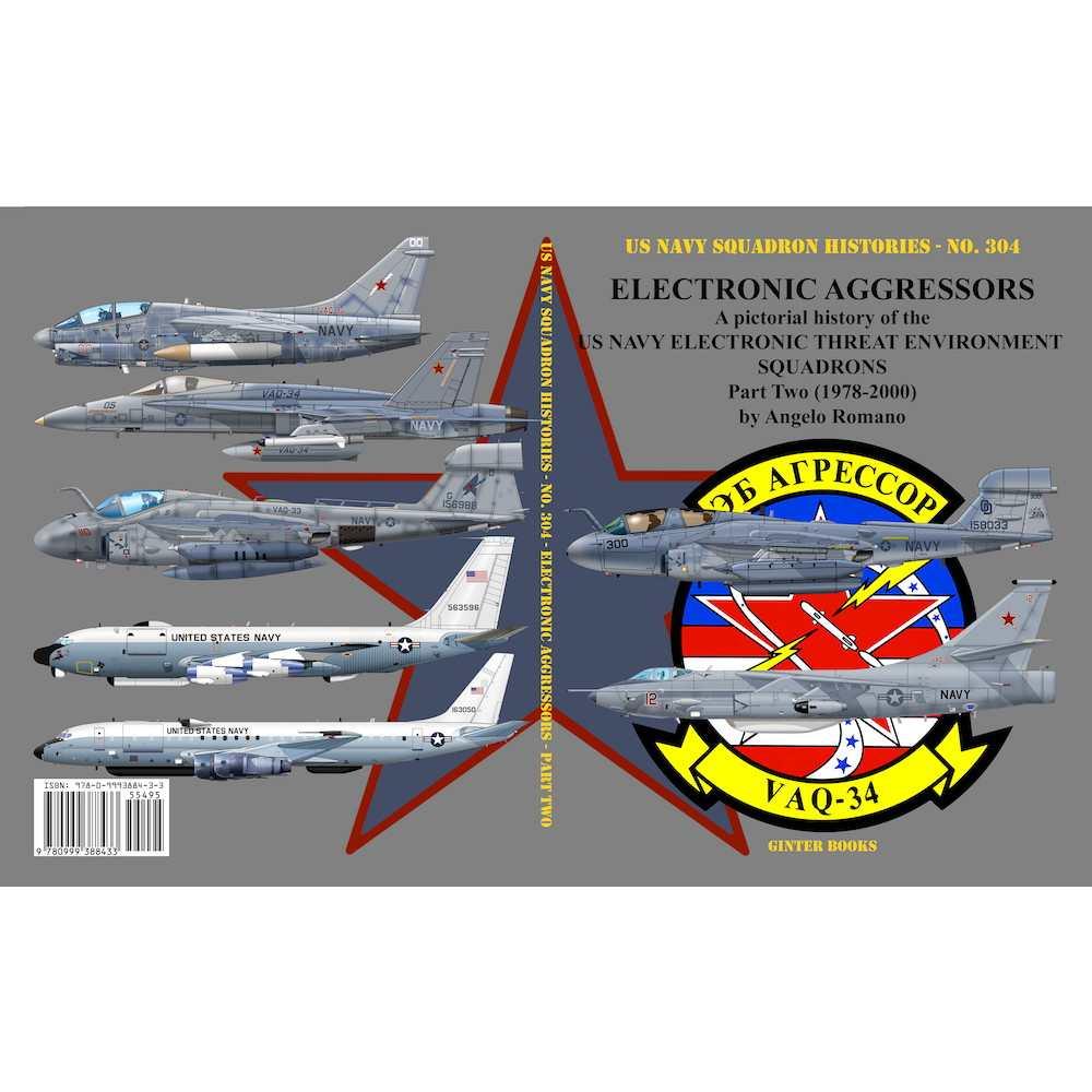 【新製品】米海軍飛行隊史 304 電子戦アグレッサー 米海軍の電子戦訓練部隊 パート2 1978年-2000年