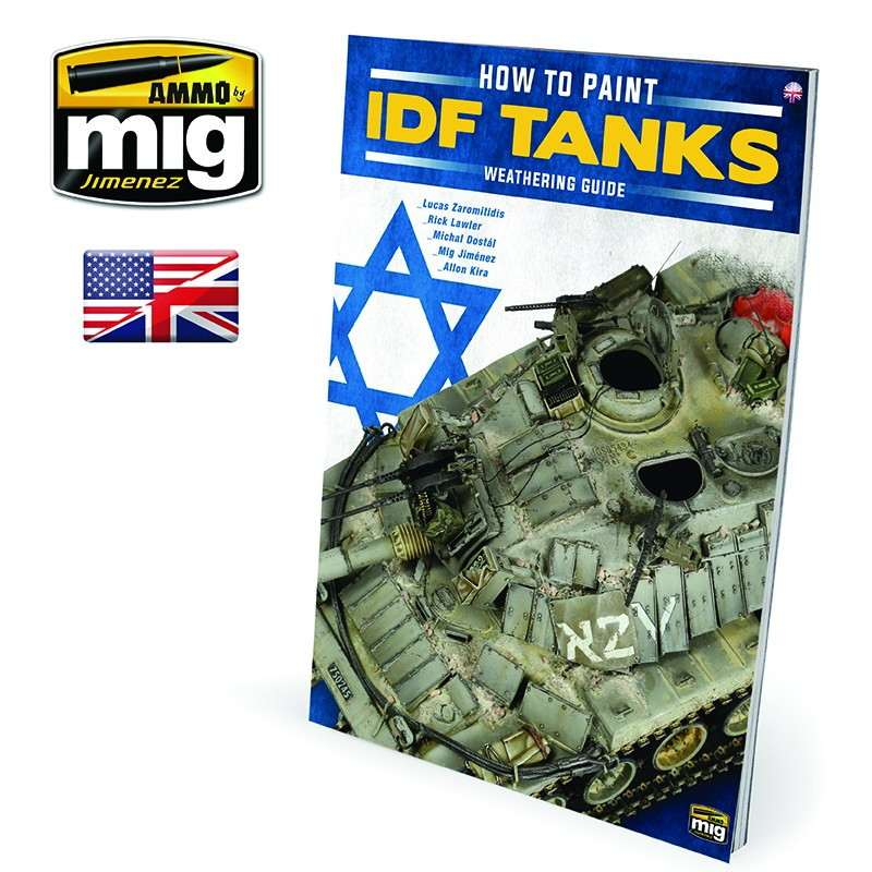 【新製品】A.MIG-6128 ハウツー ペイント IDF タンクス:イスラエル戦車のウェザリングガイド
