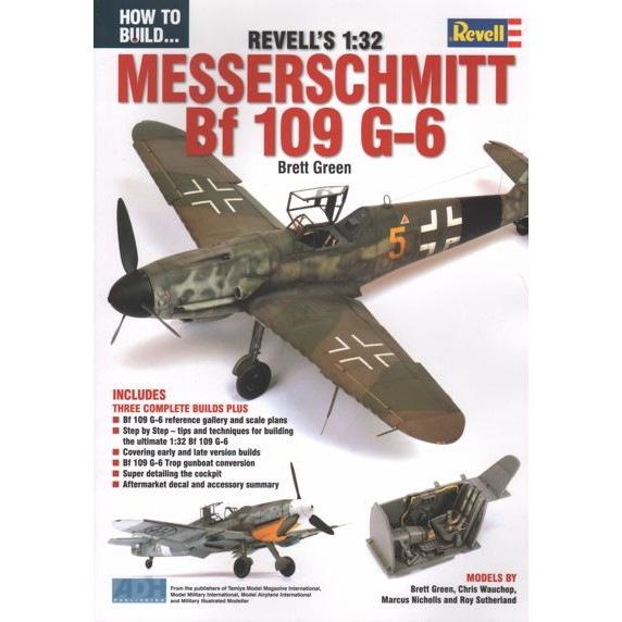【再入荷】How to build REVELL'S 1/32 メッサーシュミット Bf109G-6