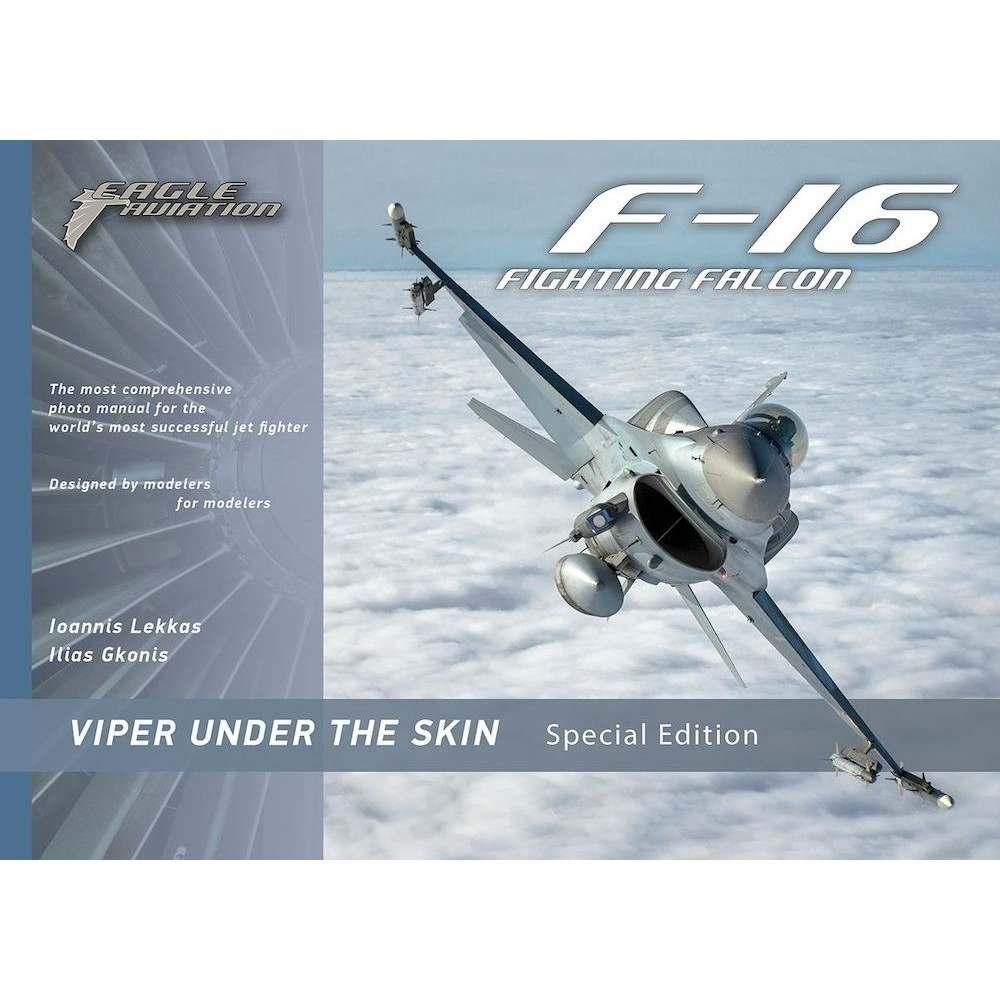 【新製品】F-16 ファイティングファルコン ヴァイパー アンダー・ザ・スキン