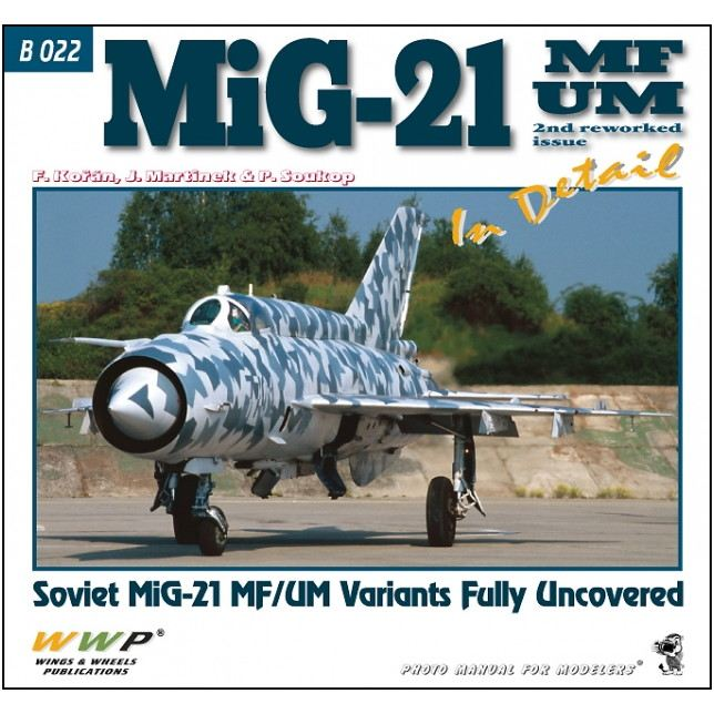【新製品】B022 MiG-21MF/UM インディテール